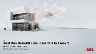Hard Bus Retrofill EntelliGuard G to Emax 2