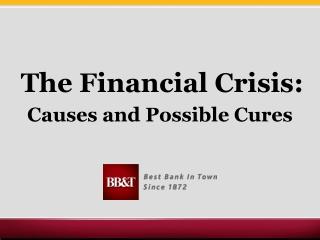 The Financial Crisis: