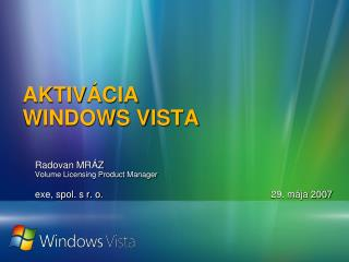 AKTIVÁCIA  WINDOWS VISTA
