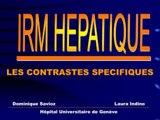IRM HEPATIQUE