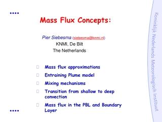 Mass Flux Concepts: