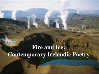 Fire and Ice: Contemporary Icelandic Poetry