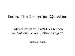 India: The Irrigation Question