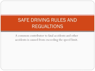 SAFE DRIVING RULES AND REGUALTIONS