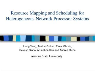 Resource Mapping and Scheduling for Heterogeneous Network Processor Systems