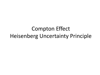 Compton Effect Heisenberg Uncertainty Principle