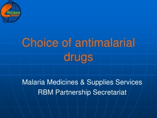 Choice of antimalarial drugs