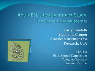 Adult ESL Literacy Impact Study: Instruction and Outcomes