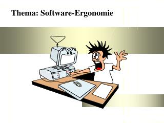 Thema: Software-Ergonomie