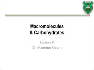 Macromolecules & Carbohydrates