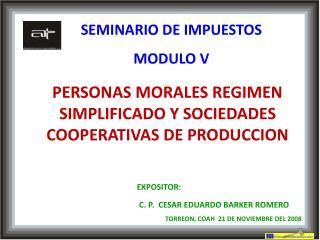 PERSONAS MORALES REGIMEN SIMPLIFICADO Y SOCIEDADES COOPERATIVAS DE PRODUCCION