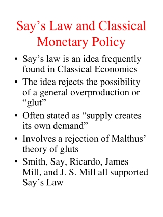 Say's Law and Classical Monetary Policy
