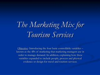 The Marketing Mix for Tourism Services