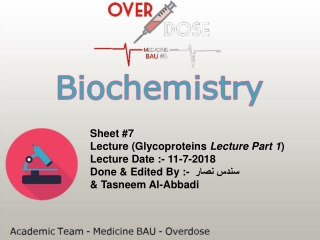 Sheet #7 Lecture (Glycoproteins  Lecture Part 1 ) Lecture Date :- 11-7-2018