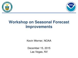 Workshop on Seasonal Forecast Improvements