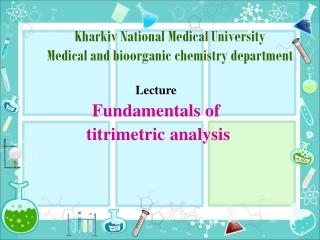 Kharkiv National Medical University Medical and bioorganic chemistry department