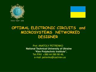 OPTIMAL ELECTRONIC CIRCUITS  and      MICROSYSTEMS  NETWORKED  DESIGNER