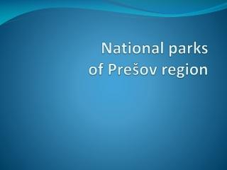 National parks of Prešov region