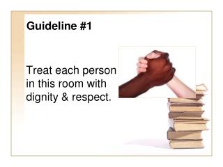 Guideline #1