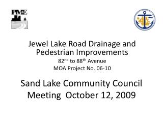Sand Lake Community Council Meeting  October 12, 2009
