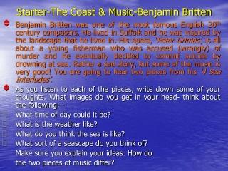 Starter-The Coast & Music-Benjamin Britten