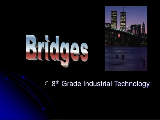 8 th  Grade Industrial Technology