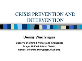 CRISIS PREVENTION AND INTERVENTION