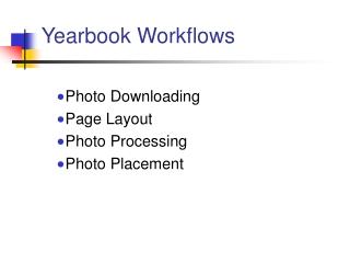 Yearbook Workflows