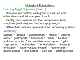 Mollusks & Echinoderms Learning Target Objectives  ( I can… )