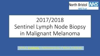 2017/2018 Sentinel Lymph Node Biopsy  in Malignant Melanoma
