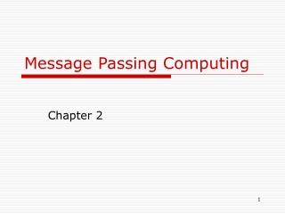 Message Passing Computing