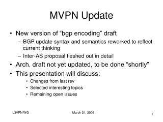 MVPN Update