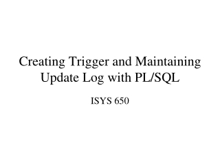 Creating Trigger and Maintaining Update Log with PL/SQL