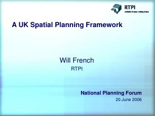 A UK Spatial Planning Framework