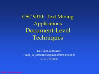 CSC 9010:  Text Mining Applications Document-Level Techniques