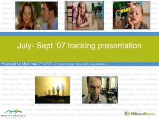 July- Sept '07 tracking presentation