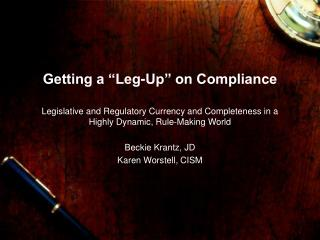 "Getting a ""Leg-Up"" on Compliance"