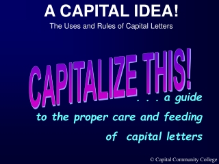 CAPITALIZE THIS!