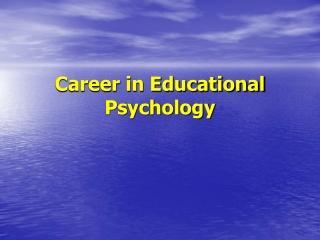 Career in Educational Psychology