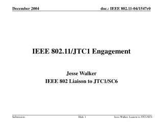IEEE 802.11/JTC1 Engagement