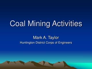 Coal Mining Activities