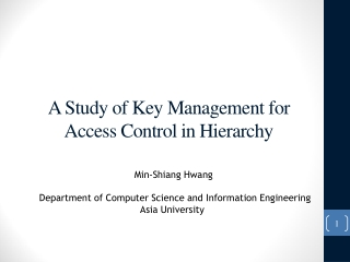 A Study of Key Management for Access Control in Hierarchy