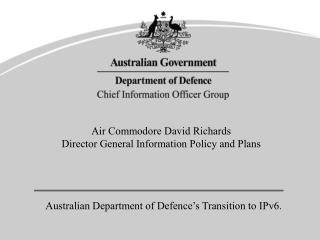 Australian Department of Defence's Transition to IPv6.