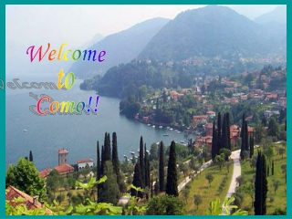 Welcome  to  Como!!
