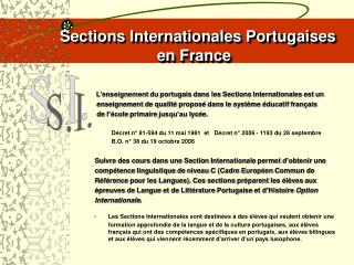 Sections Internationales Portugaises      en France