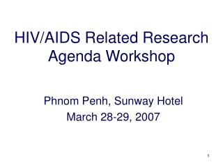 HIV/AIDS Related Research Agenda Workshop