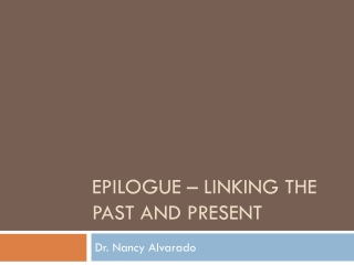 epilogue – linking the past and present