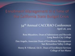 Enrollment Management in a Time of the California State Budget Crisis