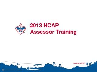 2013 NCAP Assessor Training