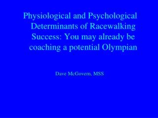 Dave McGovern, MSS